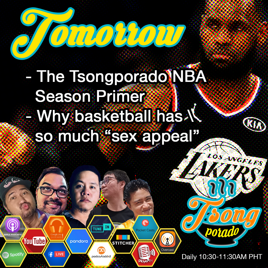 Ep. 15 - Tsongporado NBA Season Primer, Basketball and Sex Appeal